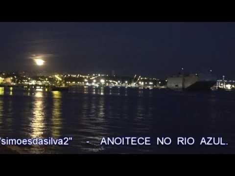 ANOITECE NO RIO AZUL