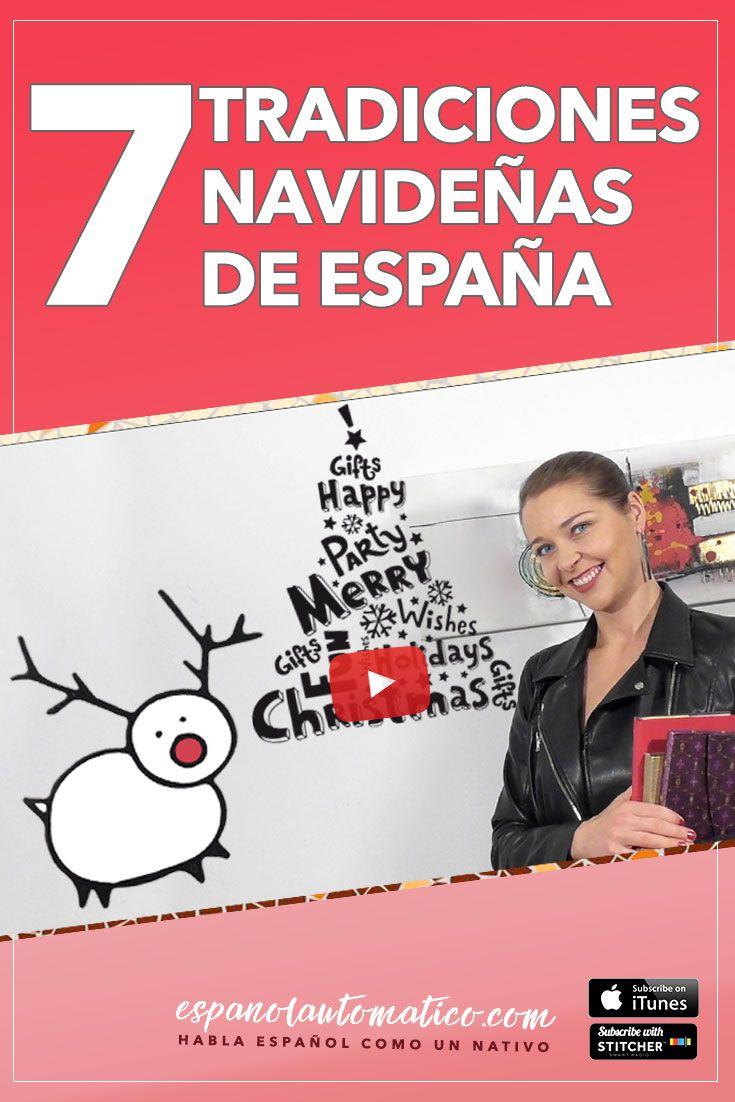7 tradicionesa navideñas de España [podcast 028] Learn Spanish / Spanish language / Free Spanish podcast/ Learn Spanish in a natural way