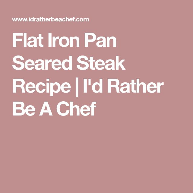 how to cook a flat iron steak in a pan