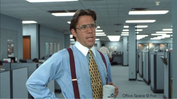 That'd be great. - Bill Lumbergh, Office Space http://imdb.com/character/ch0001873/quotes