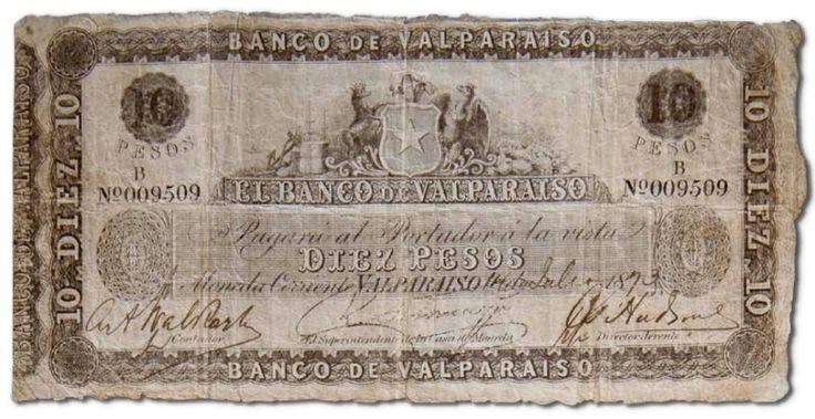 Billete emitido por el Banco de Valparaíso, 1873.  (Banco de Chile Patrimonio de Todos los Chilenos, Patricia Arancibia Clavel)