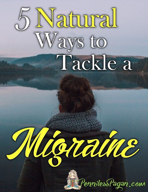 Penniless Pagan: 5 Natural Ways to Tackle a Migraine