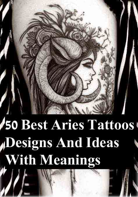 best Aries zodiac sign tattoos designs and ideas for men and women. #aries #zodiac #tattoos