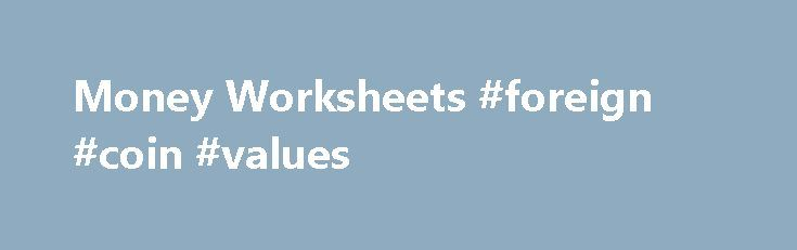 Money Worksheets #foreign #coin #values http://coin.remmont.com/money-worksheets-foreign-coin-values/  #like coins # Counting United States Coins This Money Worksheet will produce problems with randomly generated coins using United States Money. You have the option to select any combination of pennies, nickels, dimes, quarters, and half dollars for each new worksheet. The student will count the coins and write their answer to the right ofRead More