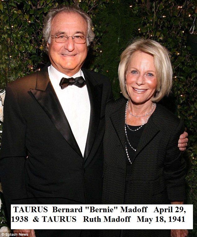 ASTROLOGY Taurus & Scorpio - Taurus Bernie Madoff April 29, 1938 & Ruth Madoff May 18, 1941