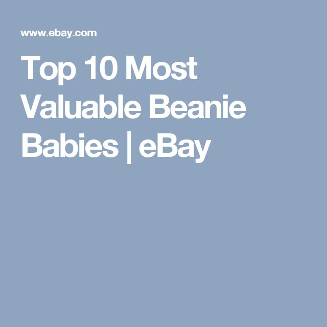 Top 10 Most Valuable Beanie Babies   eBay