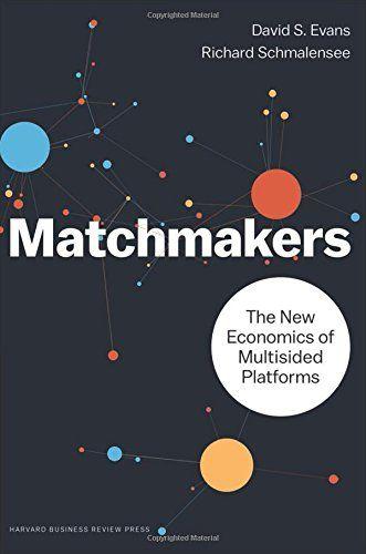 Matchmakers : : the new economics of platform businesses | 124.82 EVA