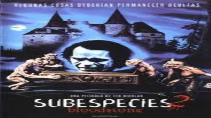 """Radu: Aullidos en la Noche (Subspecies 2, Bloodstone) (1993) """"Español"""""""