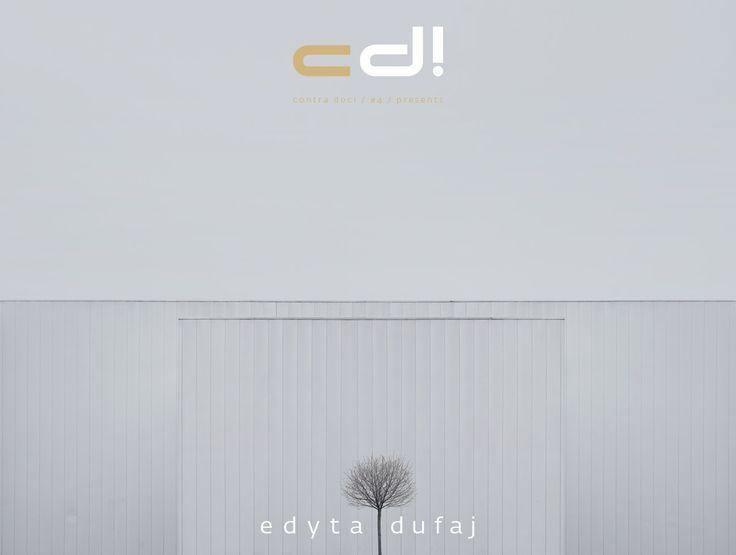 contra doc! presents: Edyta Dufaj - BEGINNING OF THE END @ cd! #4 (pp. 49-67)