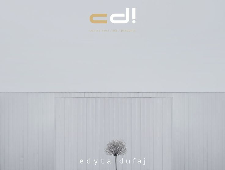contra doc! presents: Edyta Dufaj - BEGINNING OF THE END @ cd! #4 (pp. 49-67)