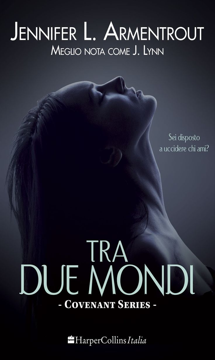 Tra Due Mondi >> Half Blood Covenat serie Jennifer L. Armentrout- Italy Cover