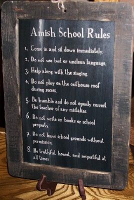 Amish School Rules. Repinning for #4.
