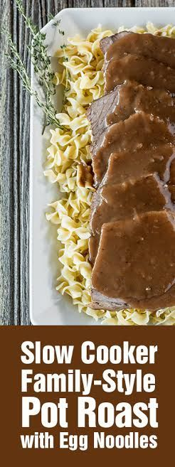 Slow Cooker Family-Style Pot Roast with Egg Noodles