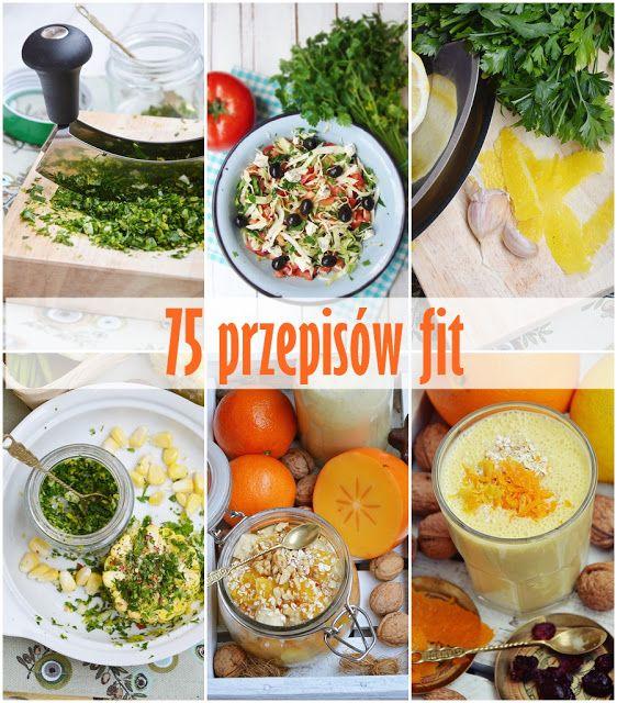 moja smaczna kuchnia: 75 przepisów fit