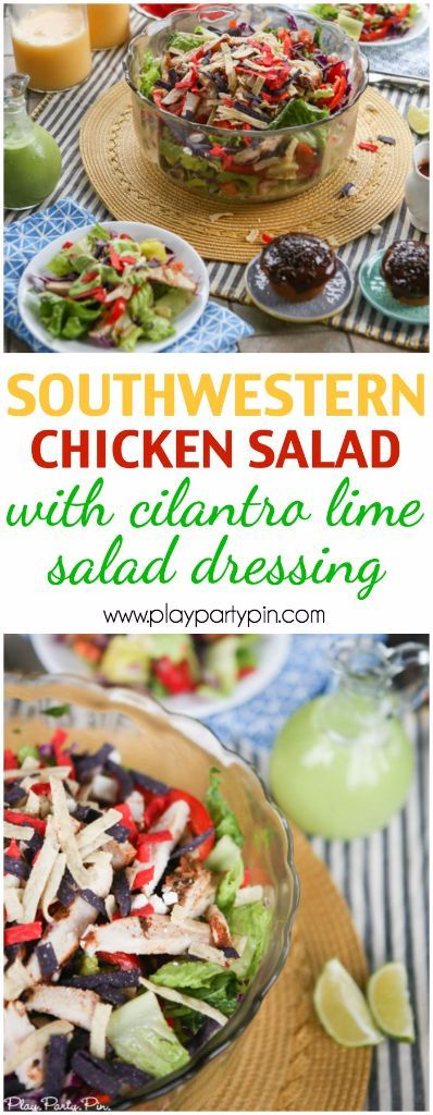 Easy southwestern chicken salad with cilantro lime dressing that's a great weeknight dinner or easy dinner recipe!