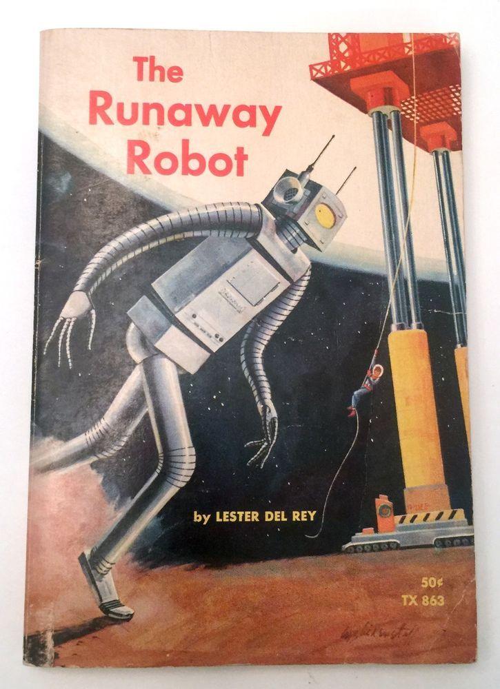 Vintage Atomic Space Age Sci-Fi THE RUNAWAY ROBOT book Del Rey 1966 60s rocket