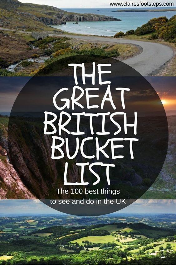 The Great British Bucket List - 100 best things to see and do in the UK