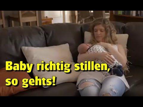 Neugeborenes, Säugling Baby richtig anlegen & stillen - Brust für Babys im sitzen und liegen - YouTube