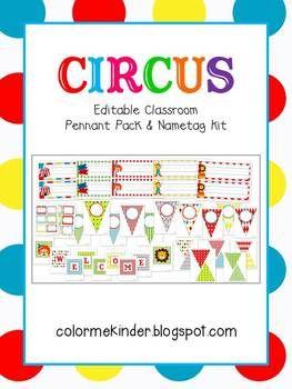 Circus Themed Classroom Pennant Pack & Nametag Kit- Editable
