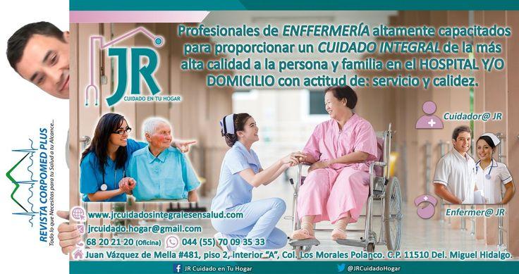 JR Cuidado en tu Hogar • 6820.2120 • 044 55 7090.3533 • jrcuidado.hogar@gmail.com • http://www.jrcuidadosintegralesensalud.com   http://www.revistacorpomed.com