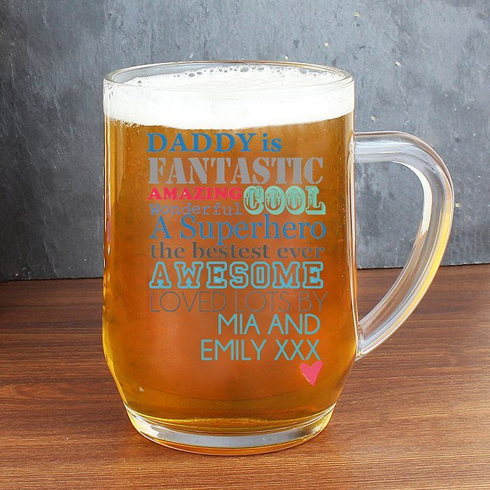 Personalise this He is male relative or friend Glass Tankard with any name role of the person the gift is for up to 12 characters and and a message