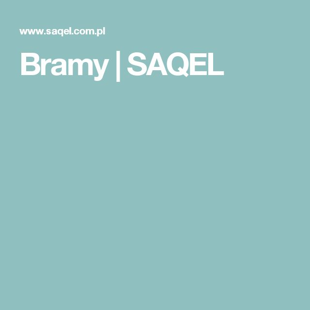 Bramy | SAQEL