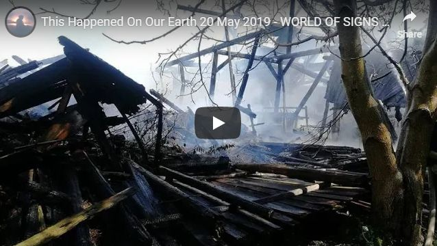 This Happened On Our Earth 20 May 2019 – WORLD OF SIGNS – SEVERE EXTREME WEATHER EUROPE