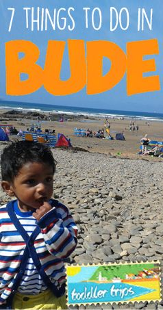 7 things to do in Bude, Cornwall with a toddler http://themummystylist.com/2015/05/22/toddler-trips-1-bude/