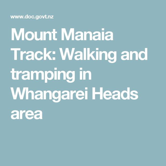 Mount Manaia Track: Walking and tramping in Whangarei Heads area