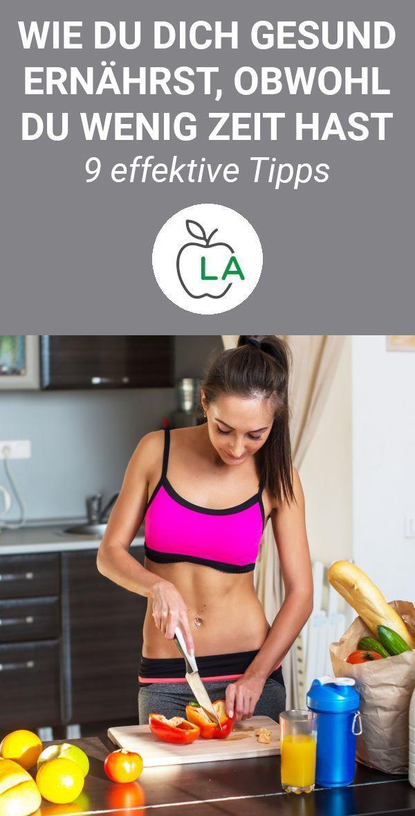 Gesunde Ernährung zum Abnehmen – 9 Tipps für Leute mit wenig Zeit – Lecker Abnehmen