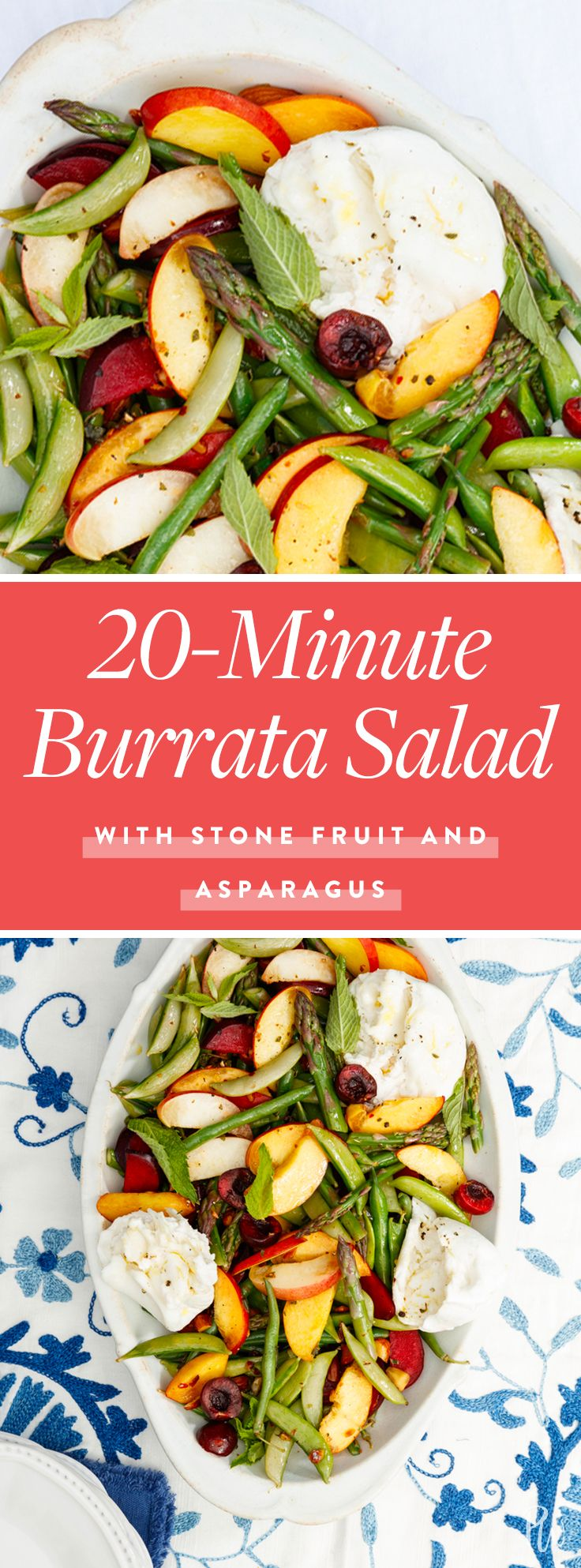 8 Minute Burrata Salad with Stone Fruit and Asparagus