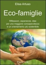 Riflessioni, esperienze, idee per una maggiore consapevolezza e un orientamento piu' sostenibile...