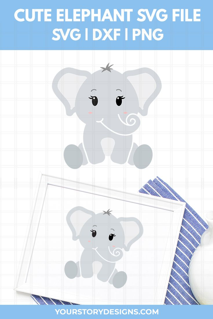 Download Baby Elephant SVG file for Cricut and Silhouette | Baby ...