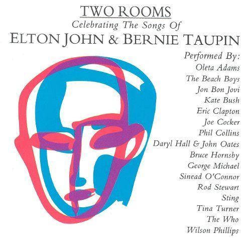 Two Rooms: Celebrating the Songs of Elton John & Bernie Taupin [CD]