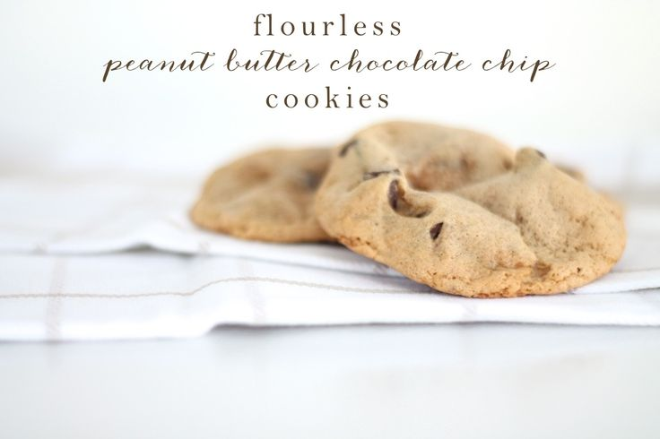 flourless peanut butter chocolate chip cookies - you'll want to make ...