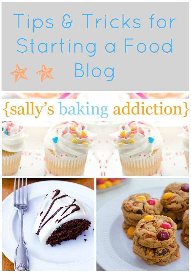 Bites to Grow Your Blog: getting started & site design | @Sally McWilliam M. [Sally's Baking Addiction]