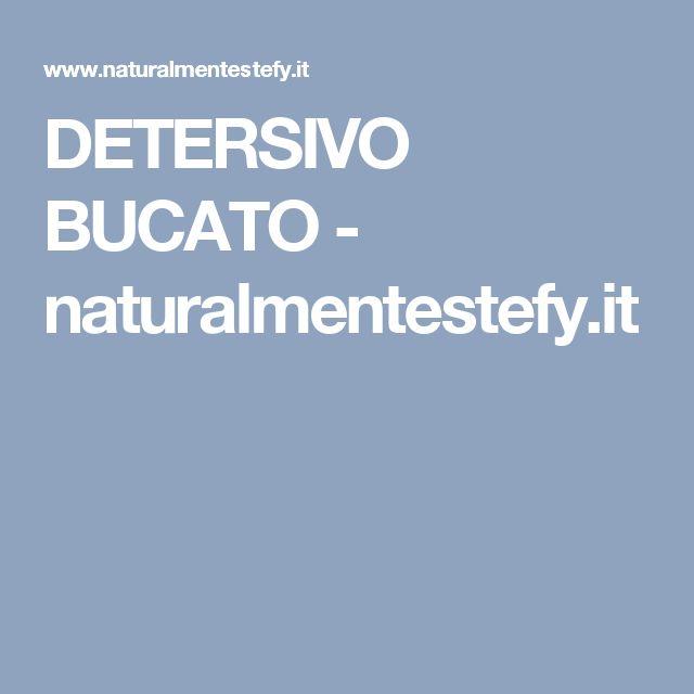 DETERSIVO BUCATO - naturalmentestefy.it