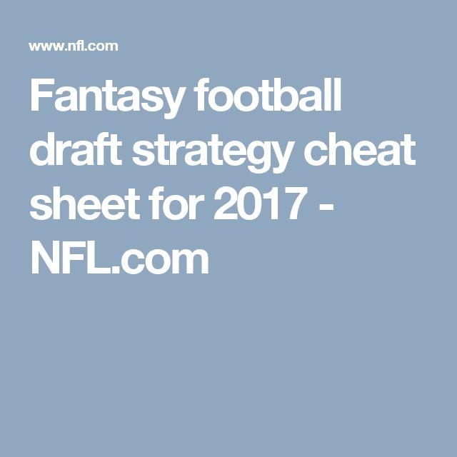 Fantasy football draft strategy cheat sheet for 2017 - NFL.com