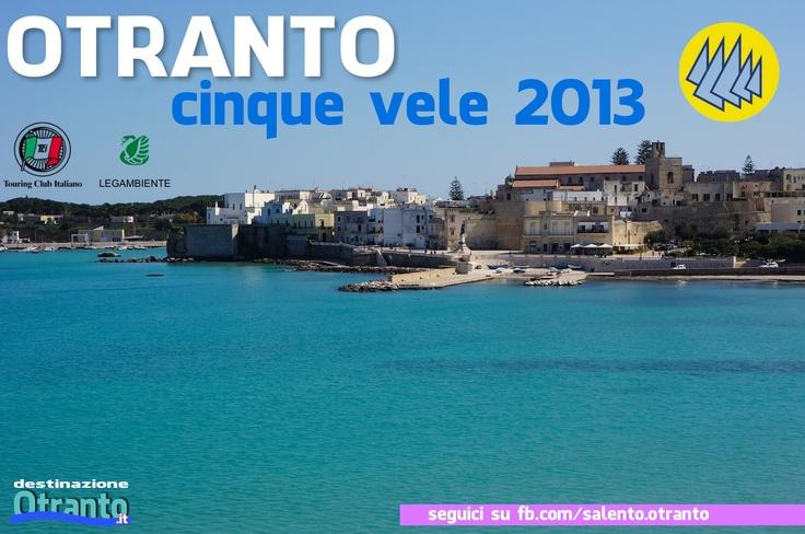 dopo la Bandiera Blu, arriva un altro importantissimo riconoscimento per Otranto, le 5 vele di Legambiente e Touring Club Italiano...