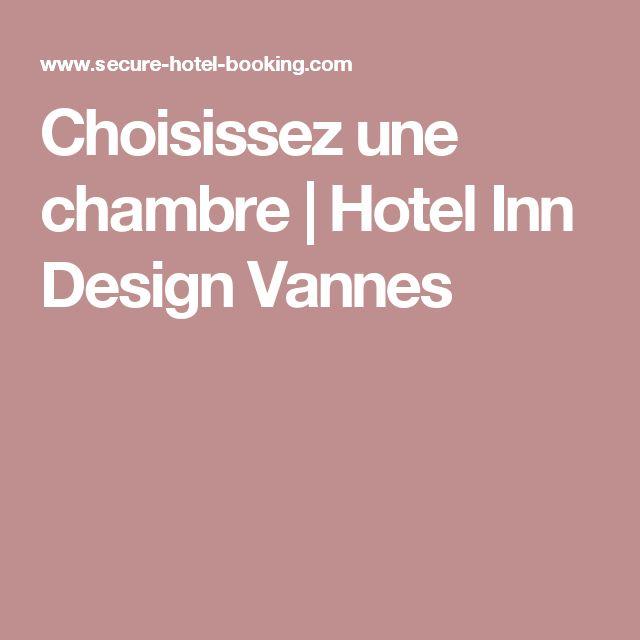 Choisissez une chambre | Hotel Inn Design Vannes