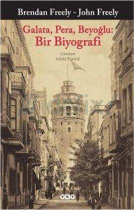 Brendan Freely, John Freely - Galata, Pera, Beyoğlu: Bir Biyografi http://buyukbalik.blogspot.com.tr/2015/01/john-freely-ve-brendan-freely-ile.html