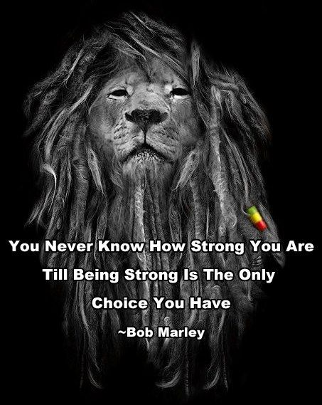 spreuken bob marley Being strong | Inspirations | Quotes, Bob marley quotes  spreuken bob marley
