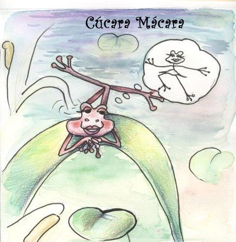 Cúcara Macara (Cuentos de Pueblo Chico) (Spanish Edition) by Lady Diana Castillo, http://www.amazon.com/gp/product/B00A6AEH3U/ref=cm_sw_r_pi_alp_bz4Rqb1Z3MXBG