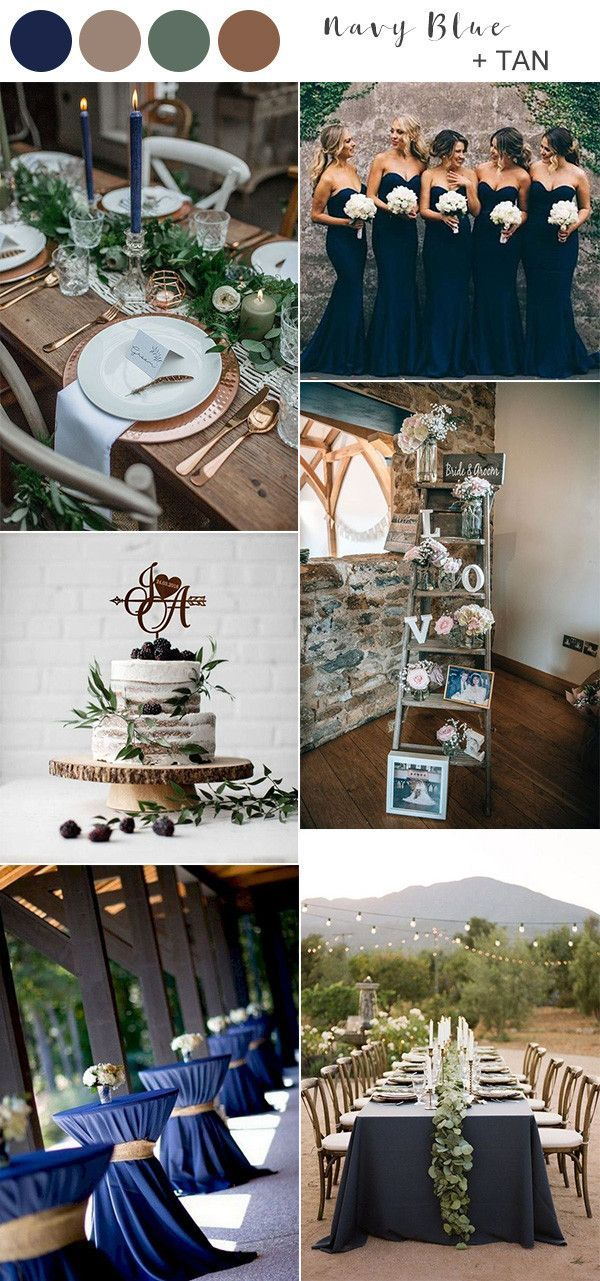 8 Best Navy Blue Wedding Color Ideas For 2020 Emmalovesweddings Wedding Colors Tan Wedding Colors Navy Rustic Wedding