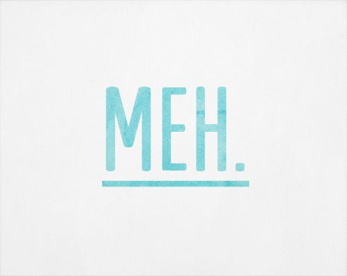 """""""Meh"""" Isn't that a strange word that Danny Brown uses?...WHAT does it mean?"""