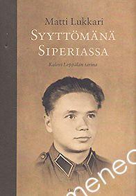 Lukkari, Matti - Syyttömänä Siperiassa. Otava 2008.  Lainattavissa myös Lapin kirjastoista.