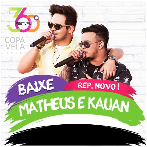 CD Matheus e Kauan - Festival 360º (2016) - https://bemsertanejo.com/cd-matheus-e-kauan-festival-360o-2016/