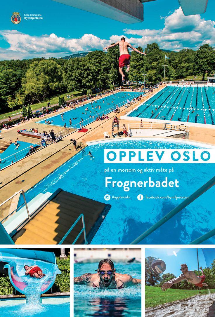 Plakater sommerkampanjen Opplev Oslo på en morsom og aktiv måte. Disse var på Leskur (Eurosize) og på store boards (City backlite). Frognerbadet