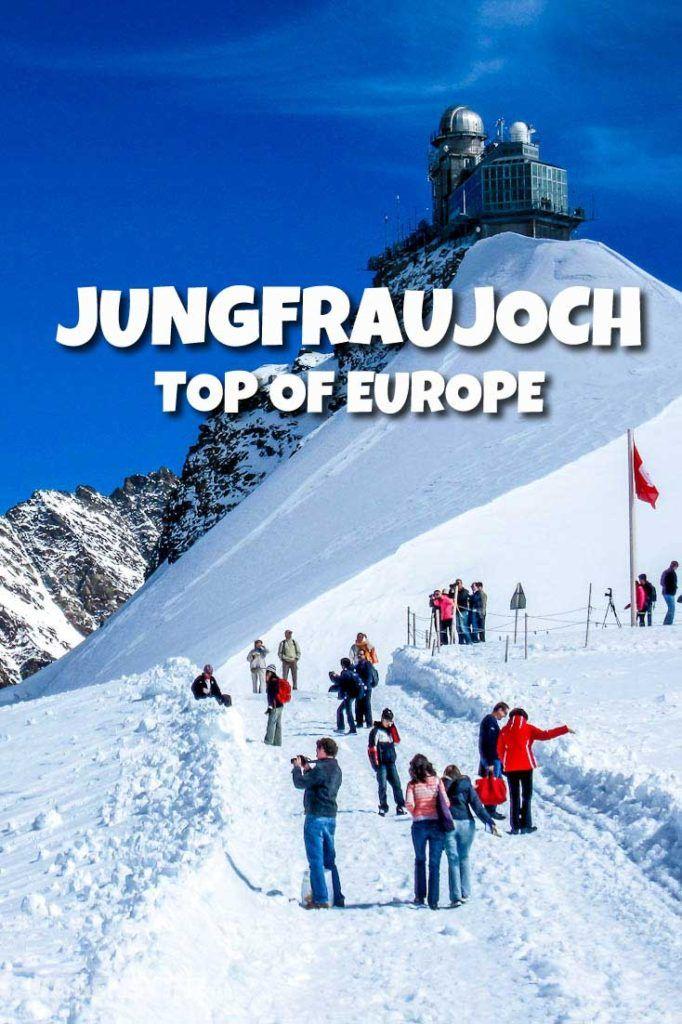 Como Chegar no Jungfraujoch, Suíça, também conhecido como Topo da Europa (Top of Europe). Um dos melhores passeios para fazer em Interlaken