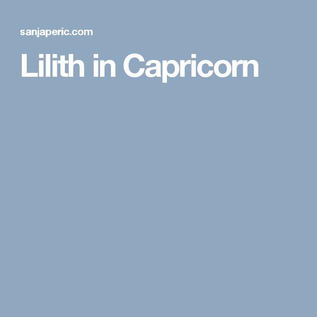 Lilith in Capricorn